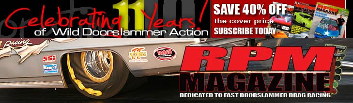 RPM Mag, The Best Outlaw Drag Racing Pubication For Speed Shops